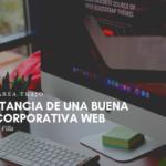 La Importancia de una Buena Imagen Corporativa Web