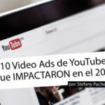 10 Video Ads de YouTube que IMPACTARON en el 2019